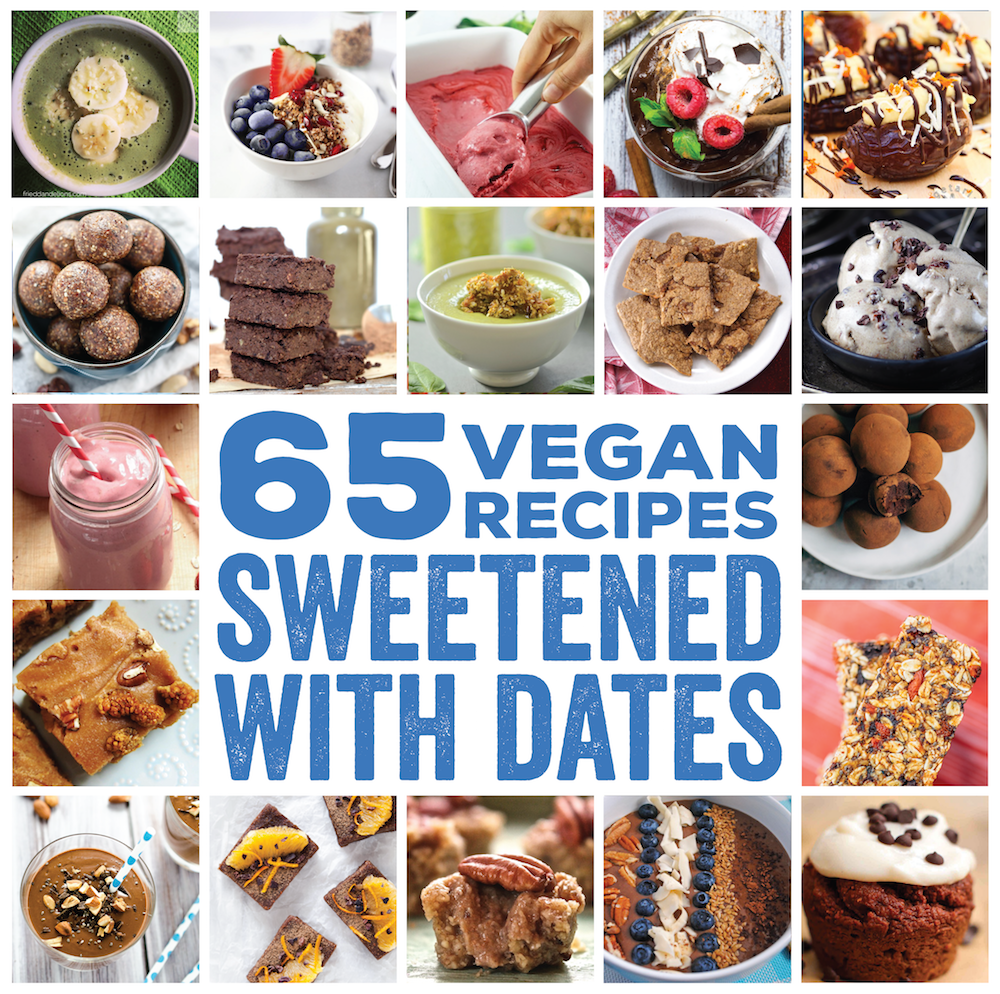 The Ultimate Vegan Date-Sweetened Roundup - FeastingonFruit.com