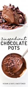 3 Ingredient Vegan Chocolate Pots {paleo & date-sweetened}