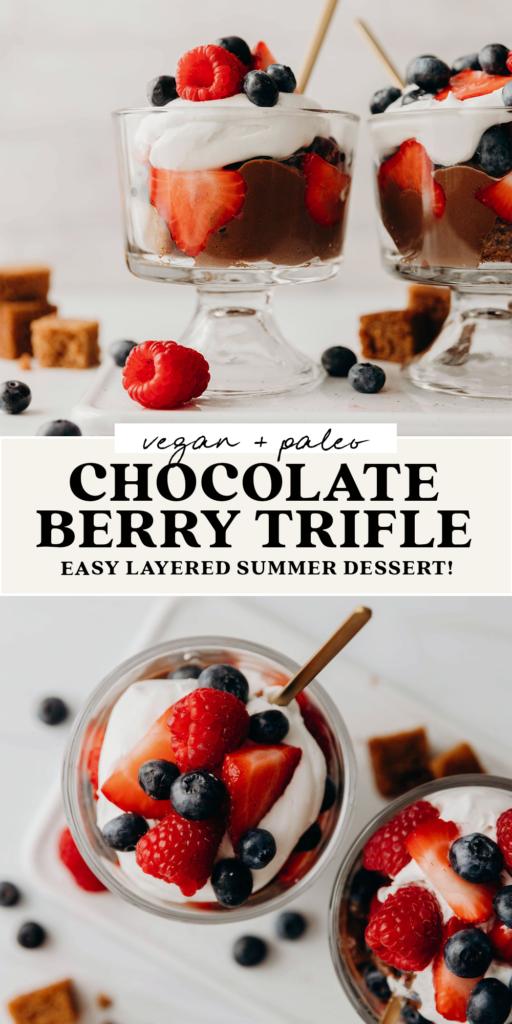 Berry Chocolate Trifle (vegan + paleo friendly)